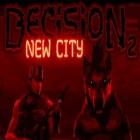 Играть Решение 2: Новый Город онлайн